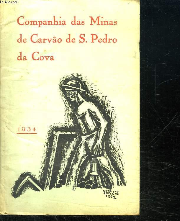 COMPANHIA DAS MINAS DE CARVAO DE S PEDRO DA COVA. TEXTE EN PORTUGAIS.