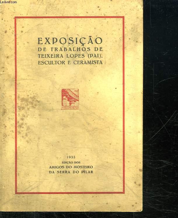 EXPOSICAO DE TRABALHOS DE TEIXEIRA LOPES ESCULTOR E CERAMISTA. TEXTE EN ESPAGNOL.