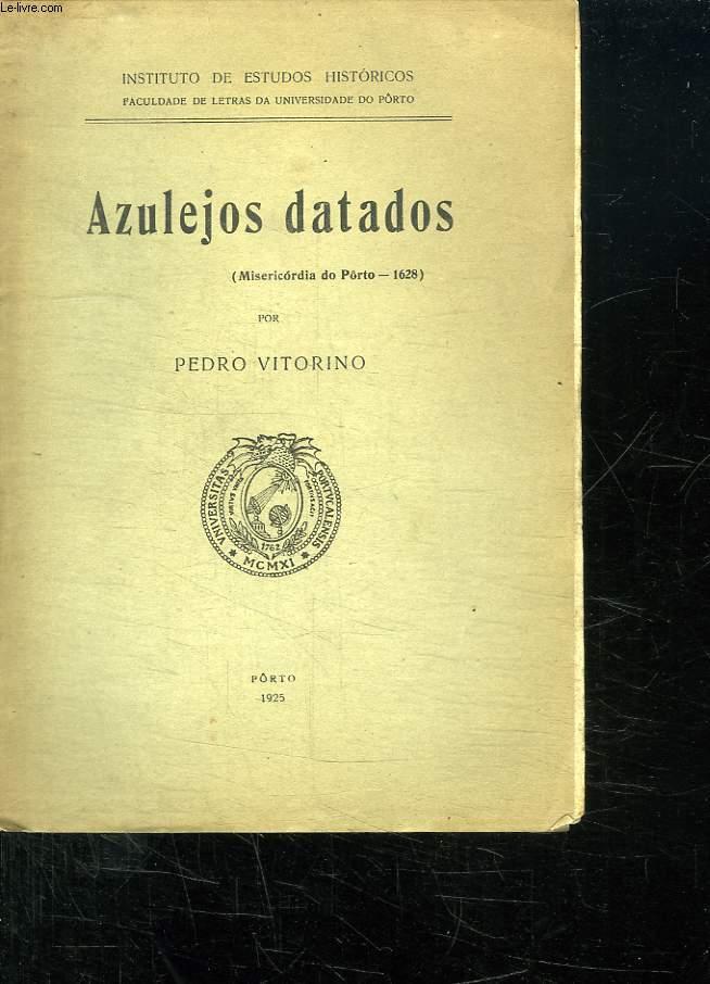 AZULEJOS DATADOS. TEXTE EN PORTUGAIS.