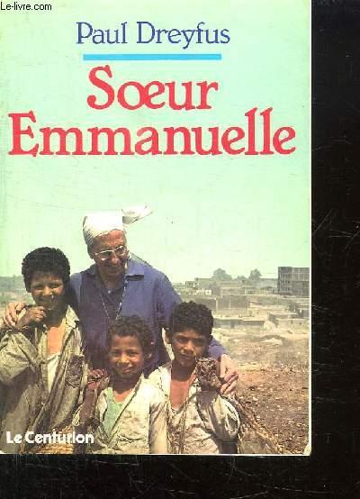 SOEUR EMMANUELLE. AIMER , L UNIQUE NECESSITE.