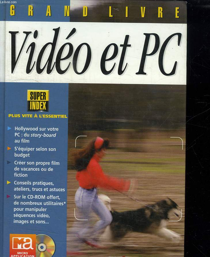GRAND LIVRE VIDEO ET PC. + CD ROM.