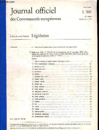 JOURNAL OFFICIEL DES COMMUNAUTES EUROPEENNES. 21 EM ANNEE 22 DECEMBRE 1978. SOMMAIRE: EXTRAIT SEC TOTAL. SUCRE REDUCTEUR. CENDRES...