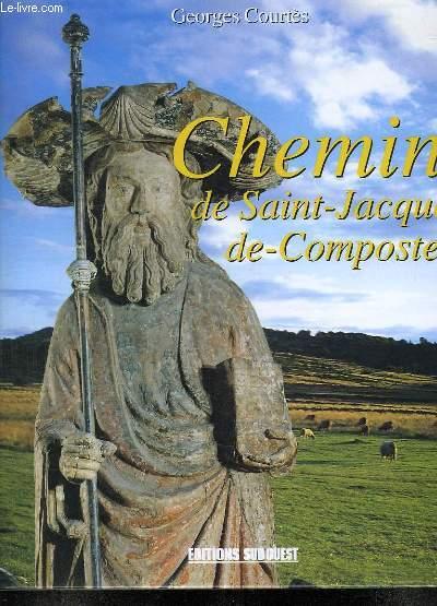 CHEMINS DE SAINT JACQUES DE COMPOSTELLE.