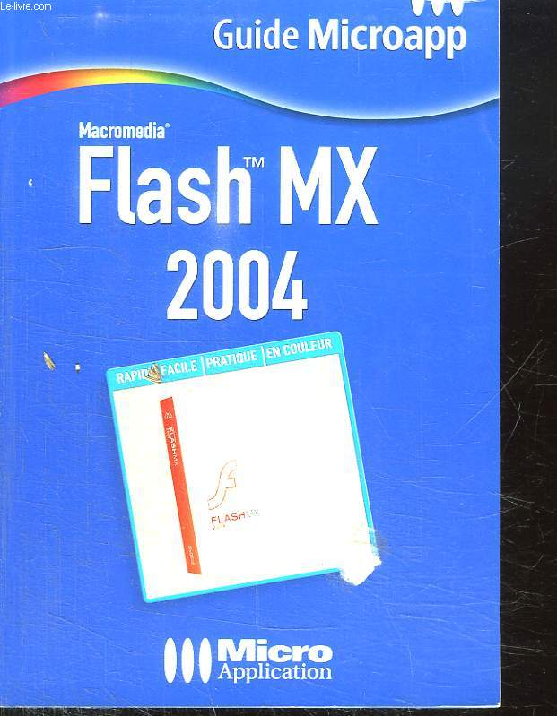 GUIDE MICROAPP. FLASH MX 2004.