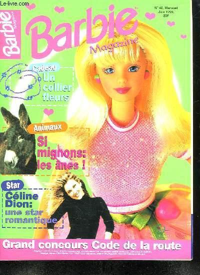 BARBIE MAGAZINE N° 48. JUIN 1999. SOMMAIRE: DES JEUX. LE COURRIER. TES ROMANS PHOTOS. LA MODE LA BEAUTE. TA BD. DES PETITES FILLES COMME NOUS. LA CUISINE...