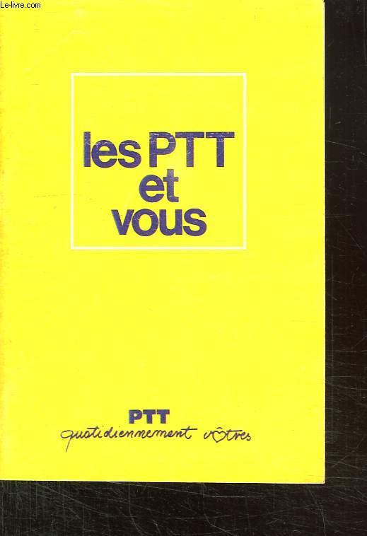 LES PTT ET VOUS.