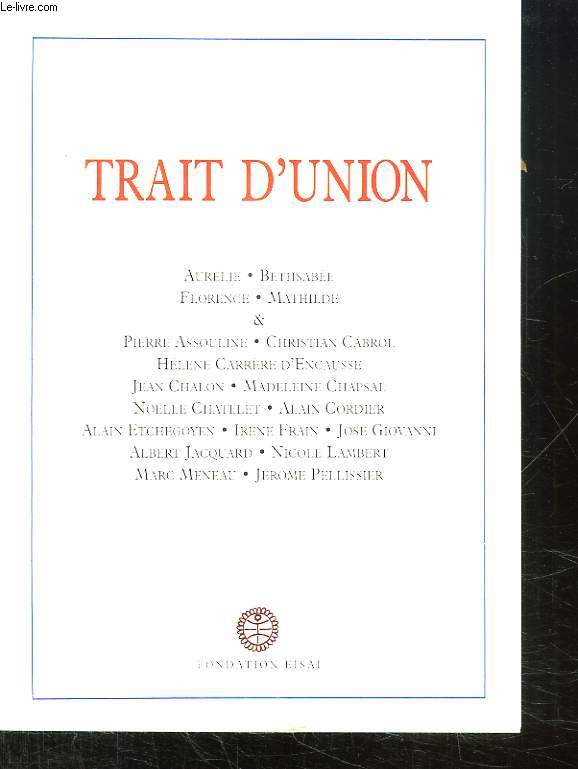 TRAIT DUNION.