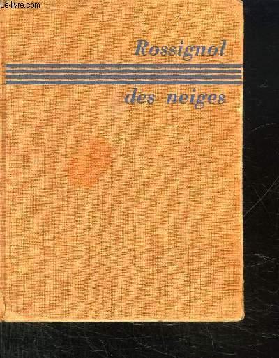 ROSSIGNOL DES NEIGES.