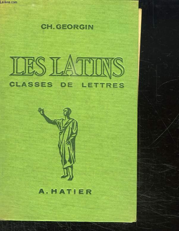 LES LATINS CLASSES DE LETTRES.