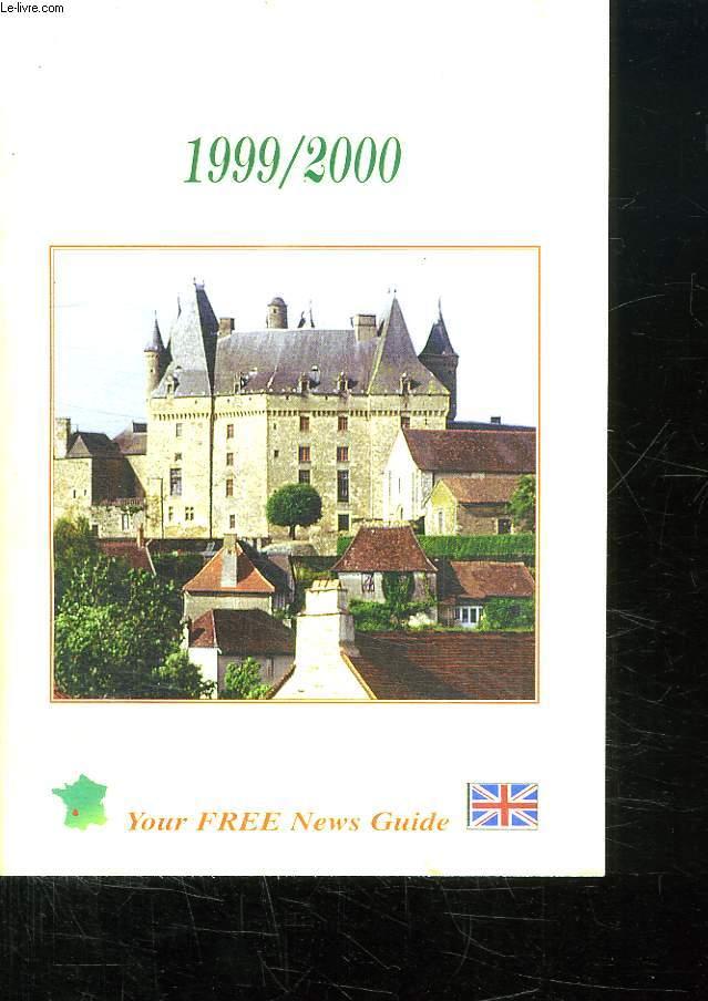 THE DORDOGNE 1999 / 2000. YOUR FREE NEWS GUIDE. TEXTE EN ANGLAIS.