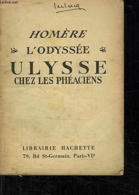 HOMERE L ODYSEE ULYSSE CHEZ LES PHEACIENS.