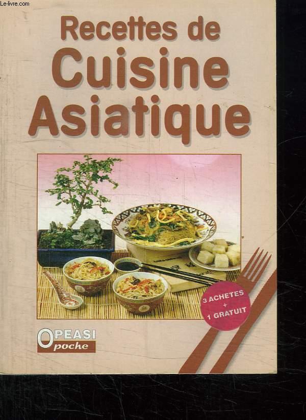 RECETTES DE CUISINE ASIATIQUE.