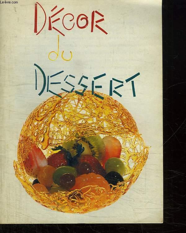 DECOR DU DESSERT.