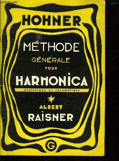 METHODE GENERALE D HARMONICA. COMPLETE POUR SOLISTE.