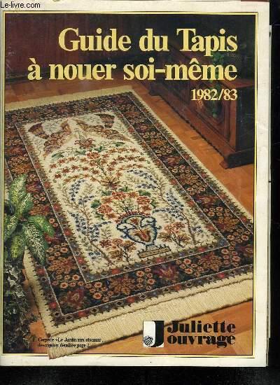 GUIDE DU TAPIS A NOUER SOI MEME. 1982/ 83.
