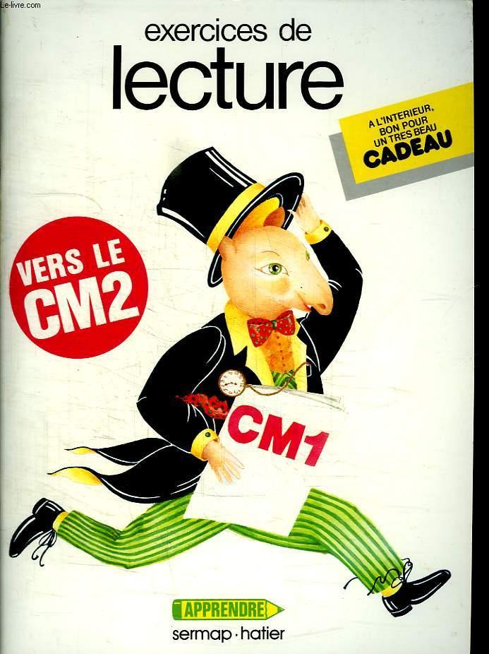 EXERCICES DE LECTURE CM1 VERS LE CM2.