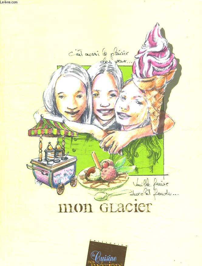 C EST AUSSI LE PLAISIR DES YEUX. VANILLE FRAISE CHOCOLAT FONDU. MON GLACIER.