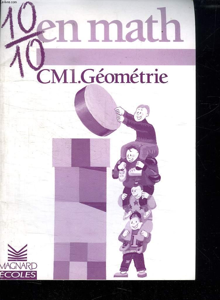 10 / 10 EN MATH. CM1 GEOMETRIE.