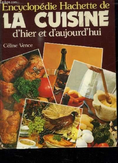 encyclopedie hachette de la cuisine d hier et d aujourd hui