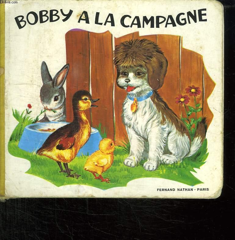 BOBBY A LA CAMPAGNE.
