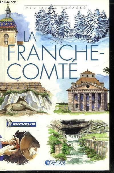 LA FRANCHE COMTE.
