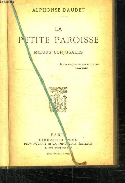 LA PETITE PAROISSE. MOEURS CONJUGALES.