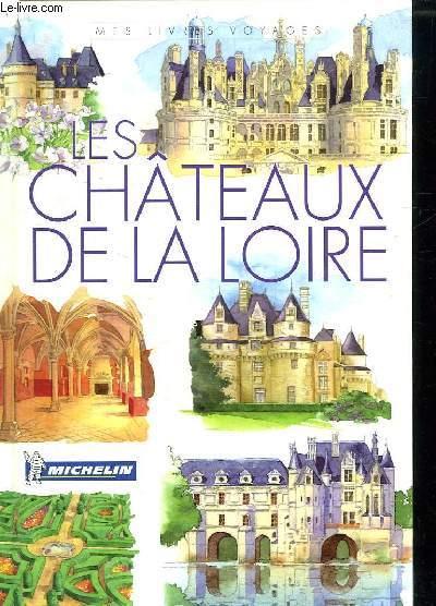LES CHATEAUX DE LA LOIRE.