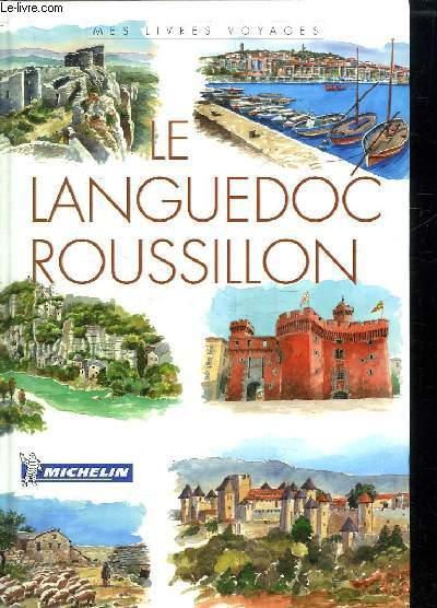 LE LANGUEDOC ROUSSILON.