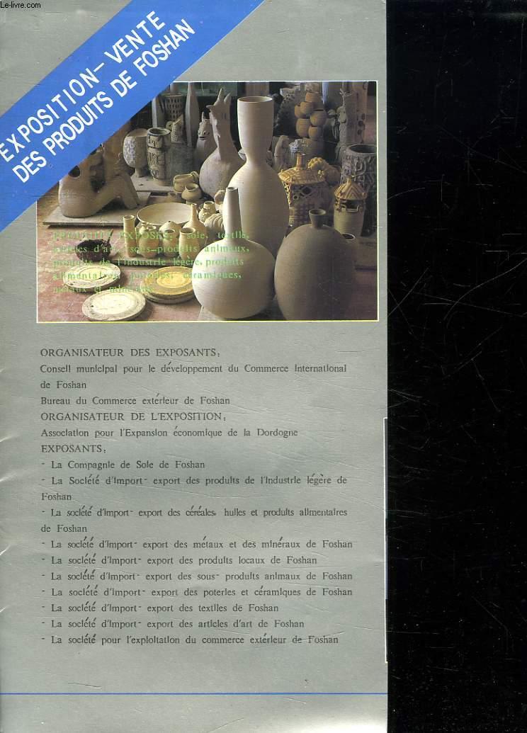 EXPOSITION VENTE DES PRODUITS DE FOSHAN.