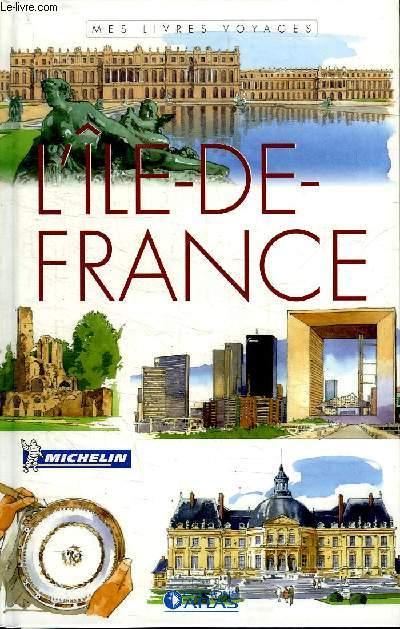 L ILE DE FRANCE.