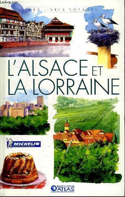 L ALSACE ET LA LORRAINE.