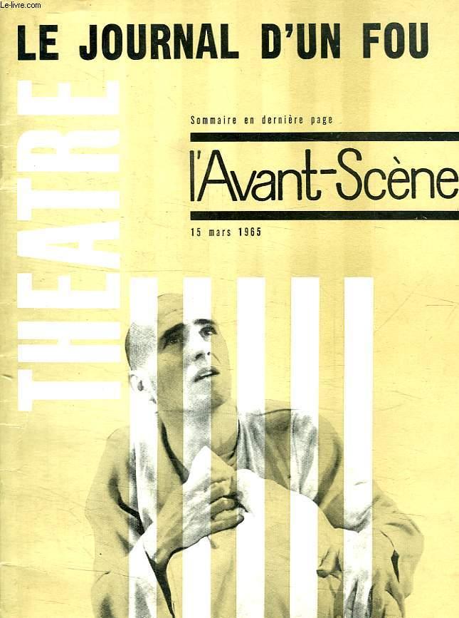 THEATRE. LE JOURNAL D UN FOU. 15 MARS 1965.