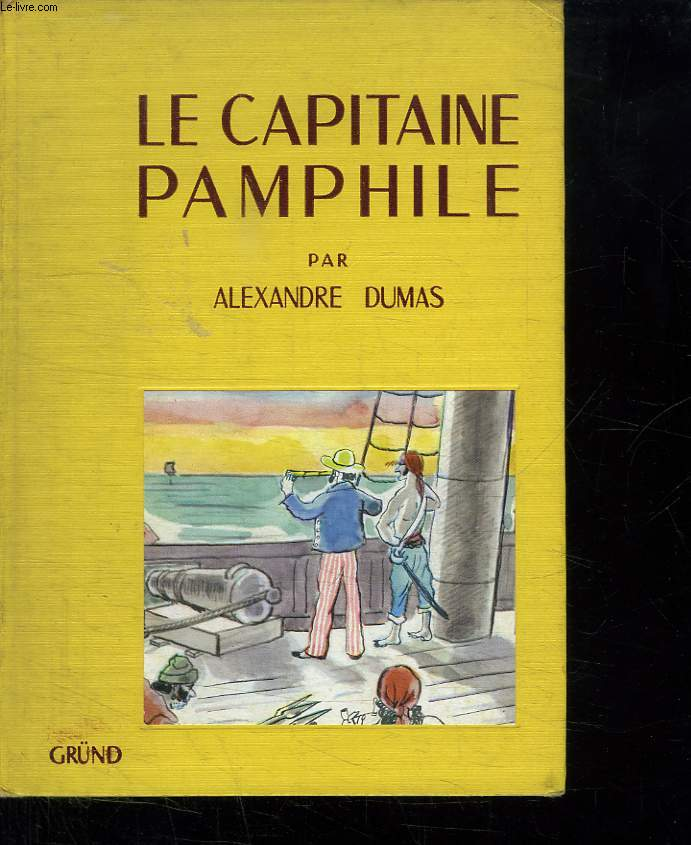 LE CAPITAINE PAMPHILE.