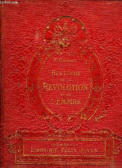 HISTOIRE DE LA REVOLUTION ET DE L EMPIRE.