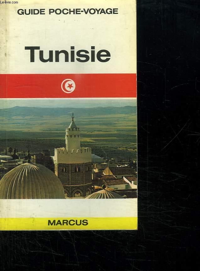 TUNISIE. GUIDE POCHE VOYAGE N° 9.