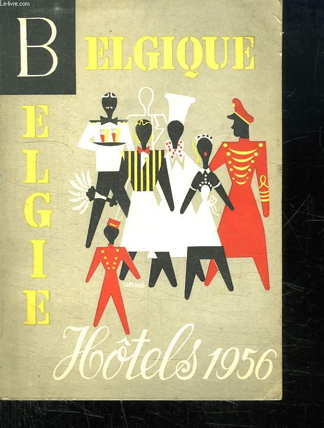 BELGIQUE. HOTELS 1956. TEXTE EN 4 LANGUES. FRANCAIS ANGLAIS ALLEMAND FLAMANT.