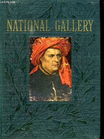 LA NATIONAL GALLERY. TOME 2.