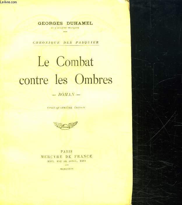 LE COMBAT CONTRE LES OMBRES.