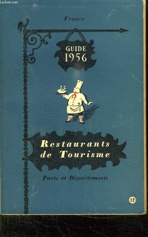 FRANCE. RESTAURANTS DE TOURISME. GUIDE 1956.