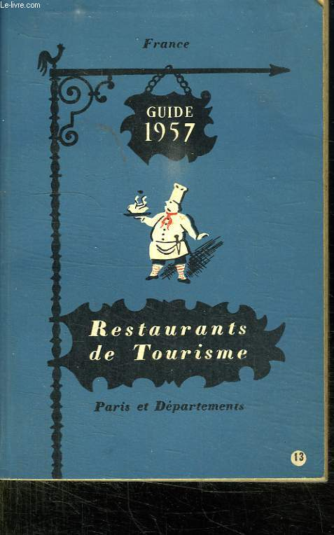 FRANCE. RESTAURANTS DE TOURISME. GUIDE 1957.