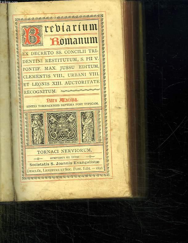 BREBIARIUM ROMANUM. PARS ASTIBA. TORNACI NERVIORUM.