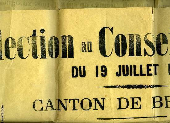 AFFICHE. ELECTION AU CONSEIL GENERAL DU 19 JUILLET 1925. CANTON DE BRASSAC.
