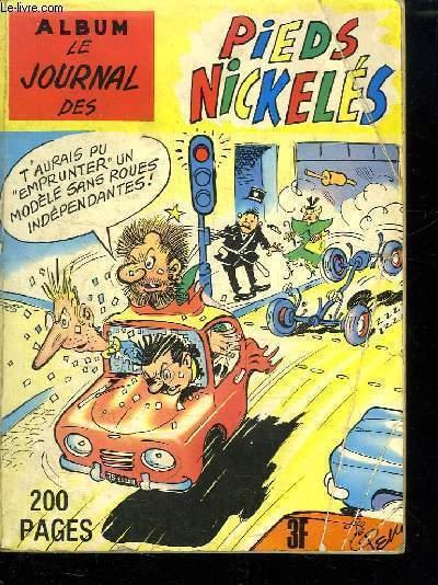 ALBUM LE JOURNAL DES PIEDS NICKELES N° 14. DU N° 44 AU N° 46.