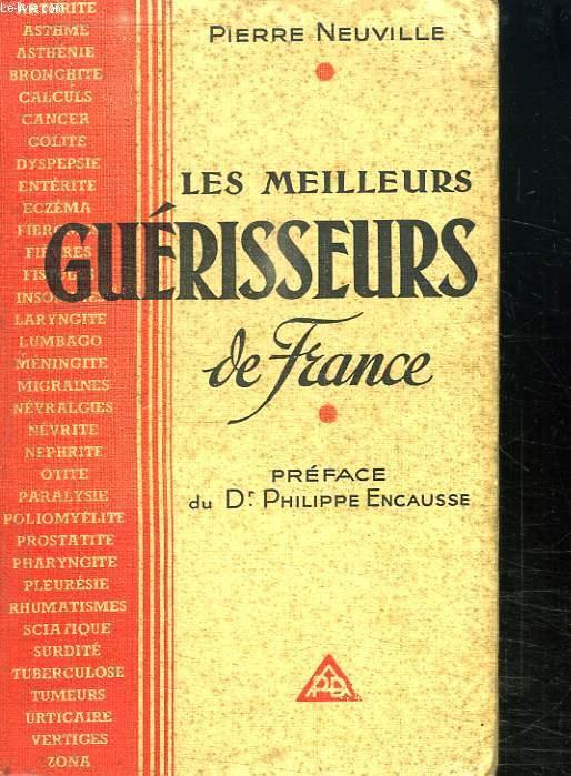 LES MEILLEURS GUERISSEURS DE FRANCE.