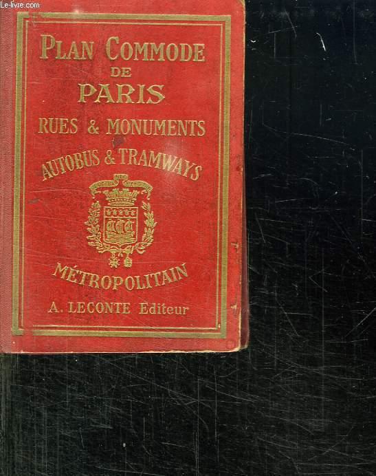 PLAN COMMODE DE PARIS. RUES ET MONUMENTS AUTOBUS ET TRAMWAYS. METROPOLITAIN.