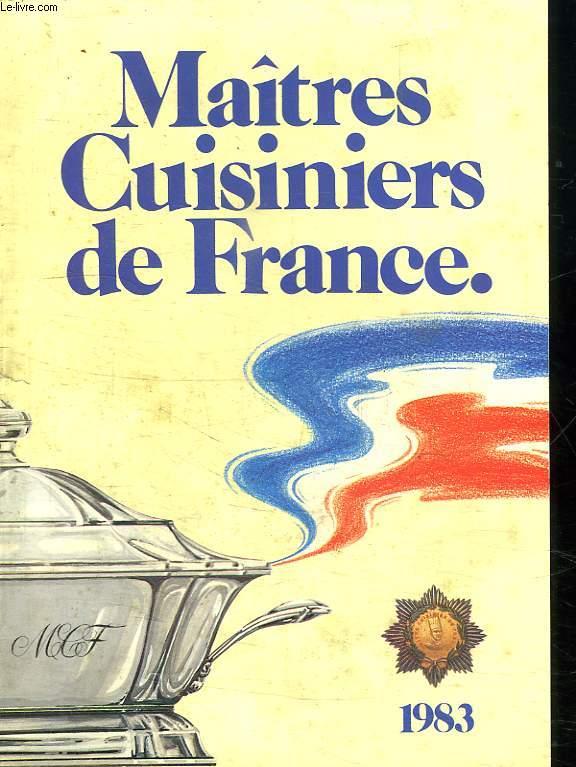 MAITRES CUISINIERS DE FRANCE 1983 - 1984.