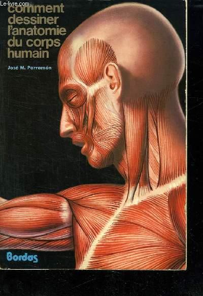 COMMENT DESSINER L ANATOMIE DU CORPS HUMAIN.