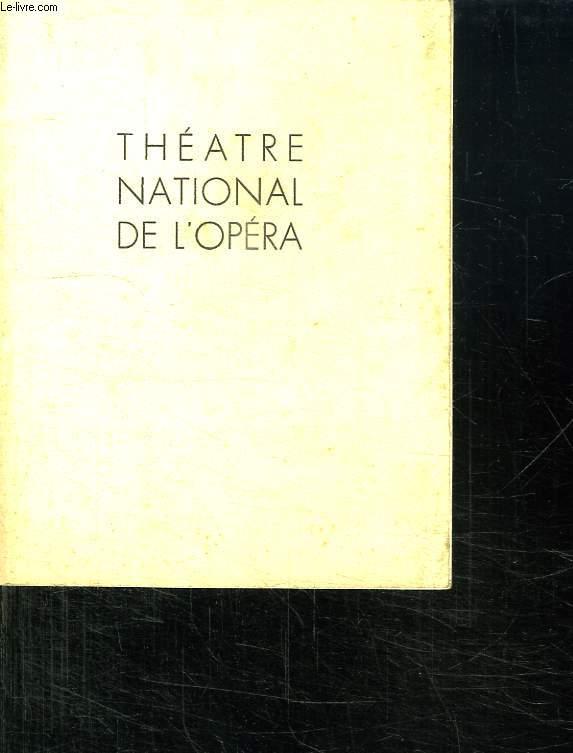 PROGRAMME DU THEATRE NATIONAL DE L OPERA DU MERCREDI 17 AOUT 1949.