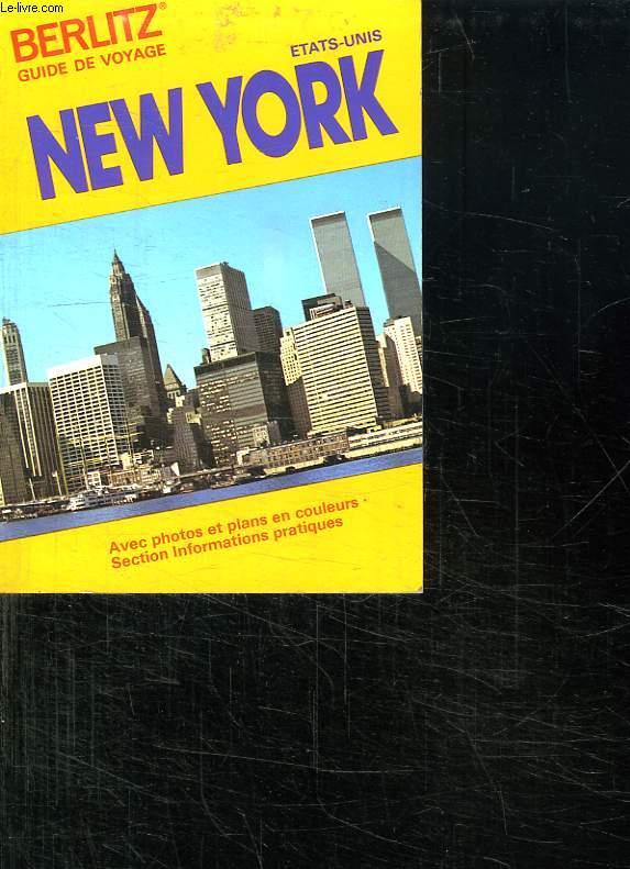 GUIDE DE VOYAGE ETATS UNIS. NEW YORK.