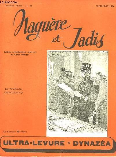 NAGUERE ET JADIS N° 22. SEPTEMBRE 1954. SOMMAIRE: LE BOULEVARD DES ITALIEN. NOS DEPUTES ONT LE MAL DE MER...